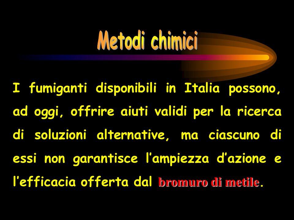 bromuro di metile I fumiganti disponibili in Italia possono, ad oggi, offrire aiuti validi per la ricerca di soluzioni alternative, ma ciascuno di ess