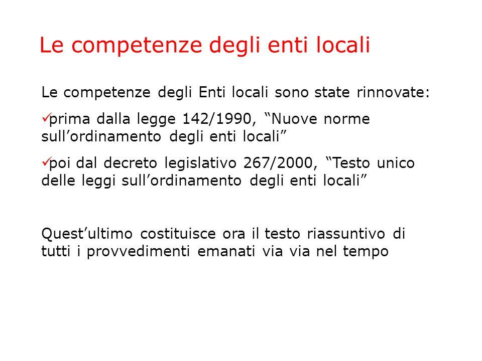Area metropolitana e città metropolitana Ai comuni e alle province la legge 142/1990 e il decreto legislativo 267/2000 aggiungono un nuovo ente: la città metropolitana.