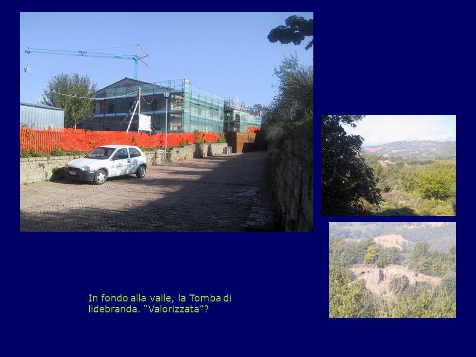 … nel Parco Archeologico In fondo alla valle, la Tomba di lldebranda. Valorizzata