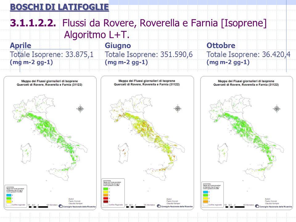 3.1.1.2.2. Flussi da Rovere, Roverella e Farnia [Isoprene] Algoritmo L+T. Aprile Totale Isoprene: 33.875,1 (mg m-2 gg-1) Ottobre Totale Isoprene: 36.4