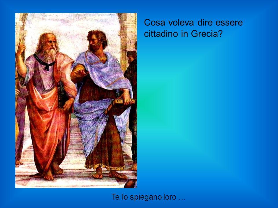 Te lo spiegano loro … Cosa voleva dire essere cittadino in Grecia?