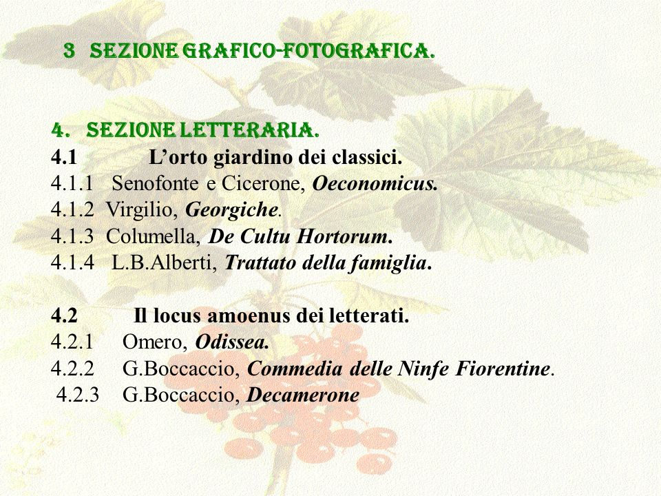 4.3 Il giardino specchio del divino.4.3.1 San Francesco, Laus Creaturarum.