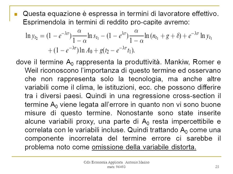 Cdls Economia Applicata Antonio Marino matr. 96493 25 Questa equazione è espressa in termini di lavoratore effettivo. Esprimendola in termini di reddi