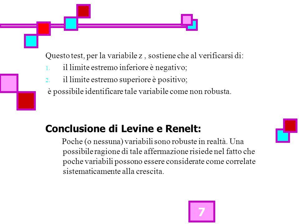 7 Questo test, per la variabile z, sostiene che al verificarsi di: 1. il limite estremo inferiore è negativo; 2. il limite estremo superiore è positiv