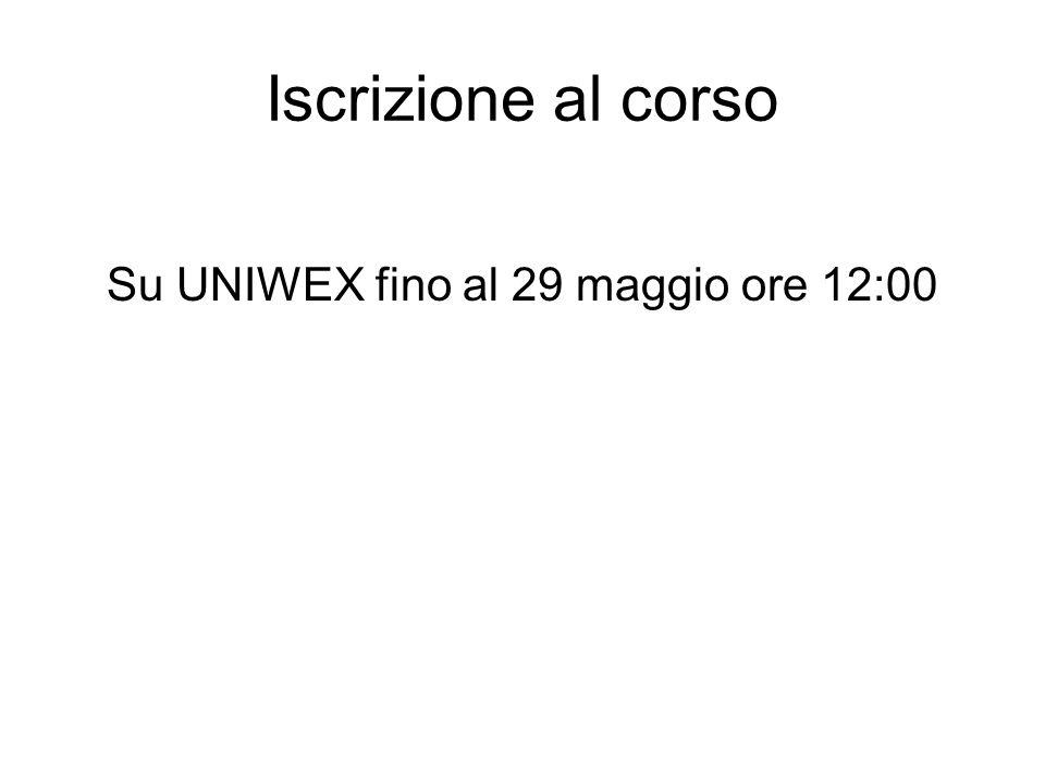 Iscrizione al corso Su UNIWEX fino al 29 maggio ore 12:00