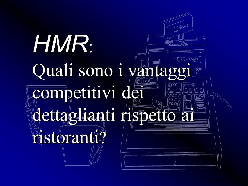 EPA 01-02 IV/ 20 HMR : Quali sono i vantaggi competitivi dei dettaglianti rispetto ai ristoranti