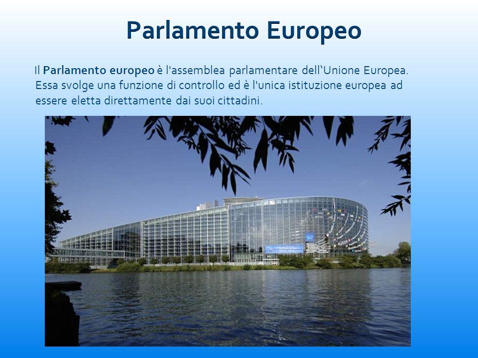 Il Parlamento europeo è l'assemblea parlamentare dellUnione Europea. Essa svolge una funzione di controllo ed è l'unica istituzione europea ad essere