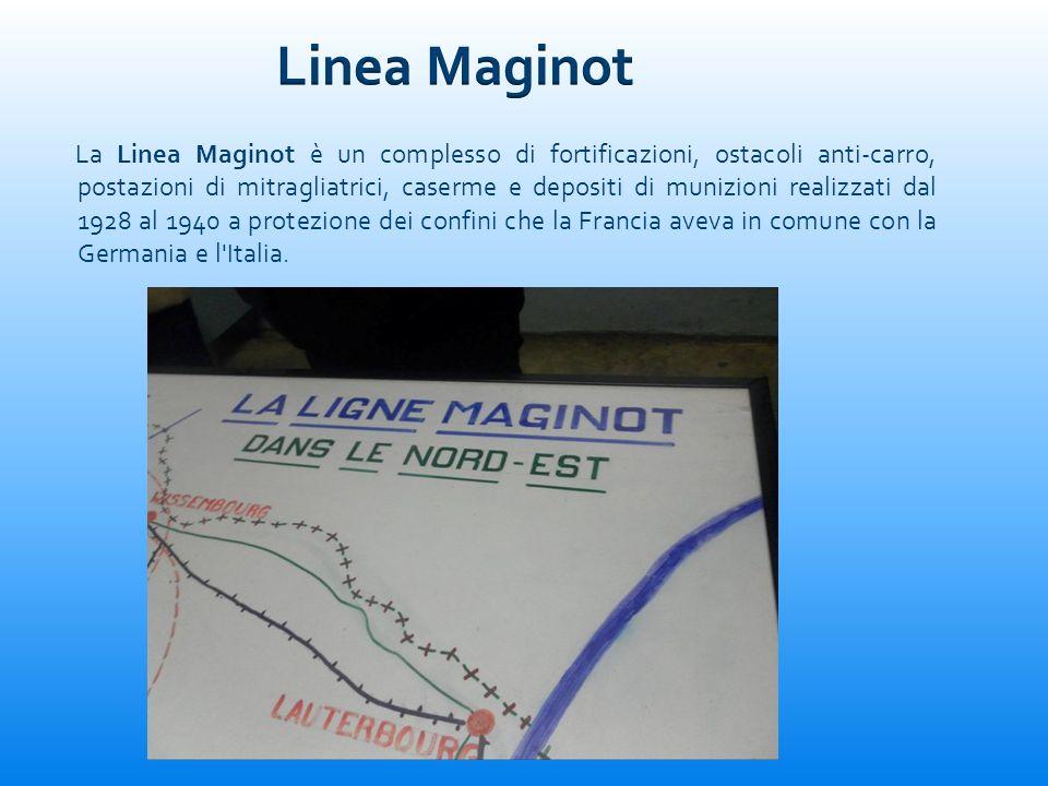 La Linea Maginot è un complesso di fortificazioni, ostacoli anti-carro, postazioni di mitragliatrici, caserme e depositi di munizioni realizzati dal 1