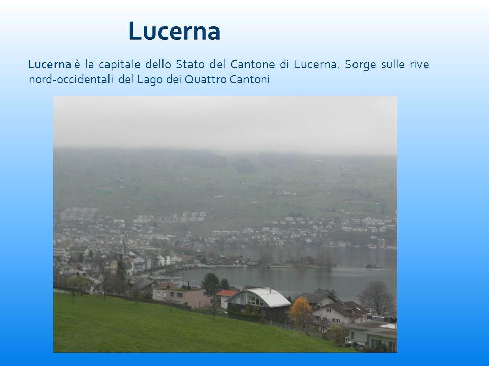 Lucerna è la capitale dello Stato del Cantone di Lucerna. Sorge sulle rive nord-occidentali del Lago dei Quattro Cantoni