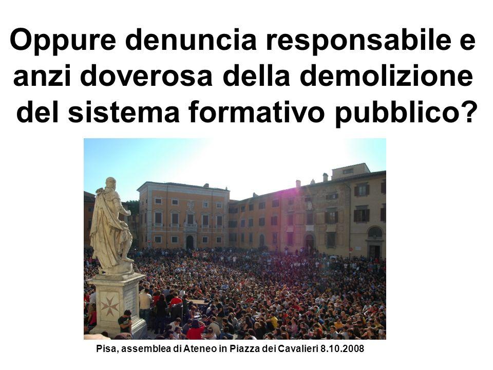 Oppure denuncia responsabile e anzi doverosa della demolizione del sistema formativo pubblico.