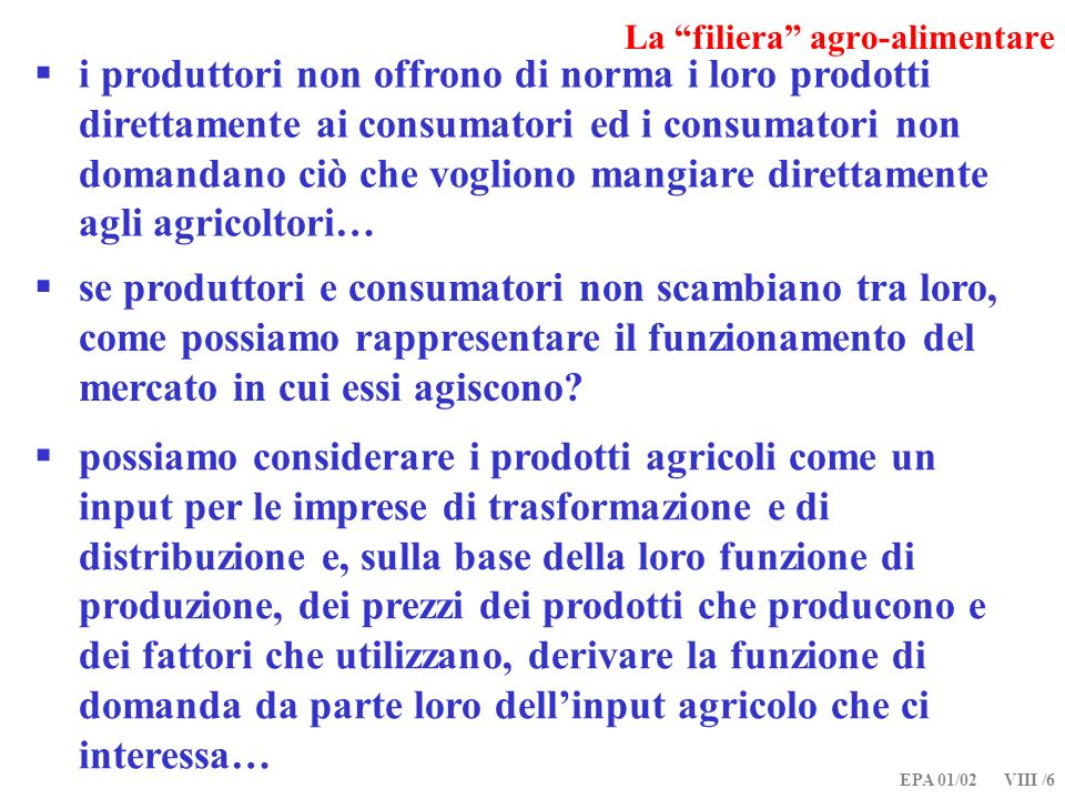 EPA 01/02 VIII /17 Relazioni verticali di mercato [Quantità espresse in contenuto di arance]
