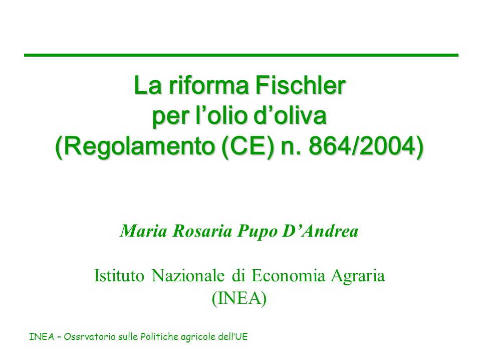INEA – Ossrvatorio sulle Politiche agricole dellUE Risorse per il settore in Italia (milioni di euro) La riforma dellOCM olio doliva Plafond globale719.833,18 Pagamento unico (aiuto disaccoppiato al 60% + <0,3 ha GIS) 447.778,57 Dotazione nazionale (40%)272.054,61 Miglioramento qualità (10%)27.205,46 Fonte: AGEA