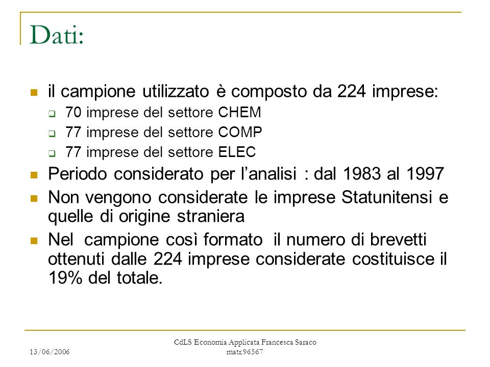 13/06/2006 CdLS Economia Applicata Francesca Saraco matr.96567