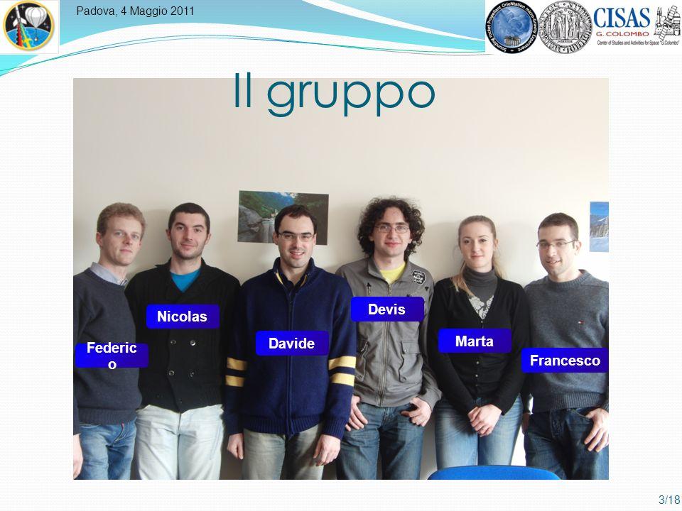 Padova, 4 Maggio 2011 3/18 Il gruppo Federic o Nicolas Devis Marta Francesco Davide