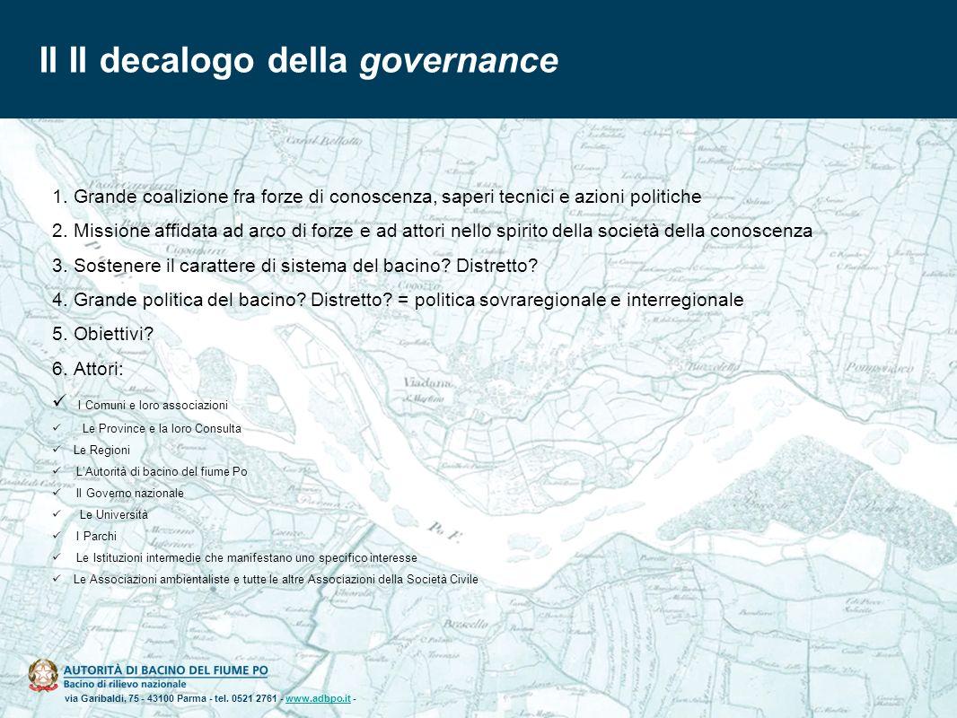 via Garibaldi, 75 - 43100 Parma - tel. 0521 2761 - www.adbpo.it -www.adbpo.it Il Il decalogo della governance 1.Grande coalizione fra forze di conosce