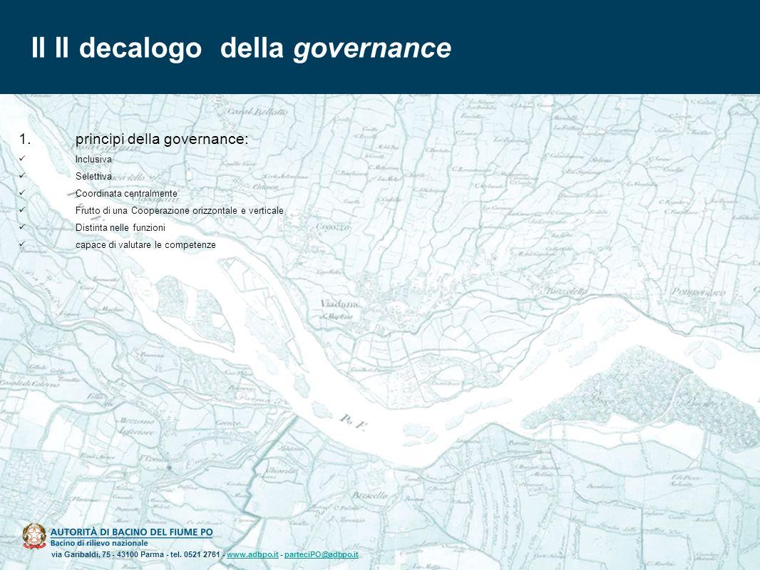 via Garibaldi, 75 - 43100 Parma - tel. 0521 2761 - www.adbpo.it - parteciPO@adbpo.itwww.adbpo.itparteciPO@adbpo.it Il Il decalogo della governance 1.p