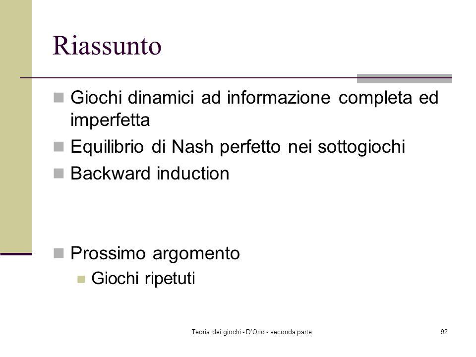 Teoria dei giochi - D'Orio - seconda parte91 Backward induction: ritornate alla radice
