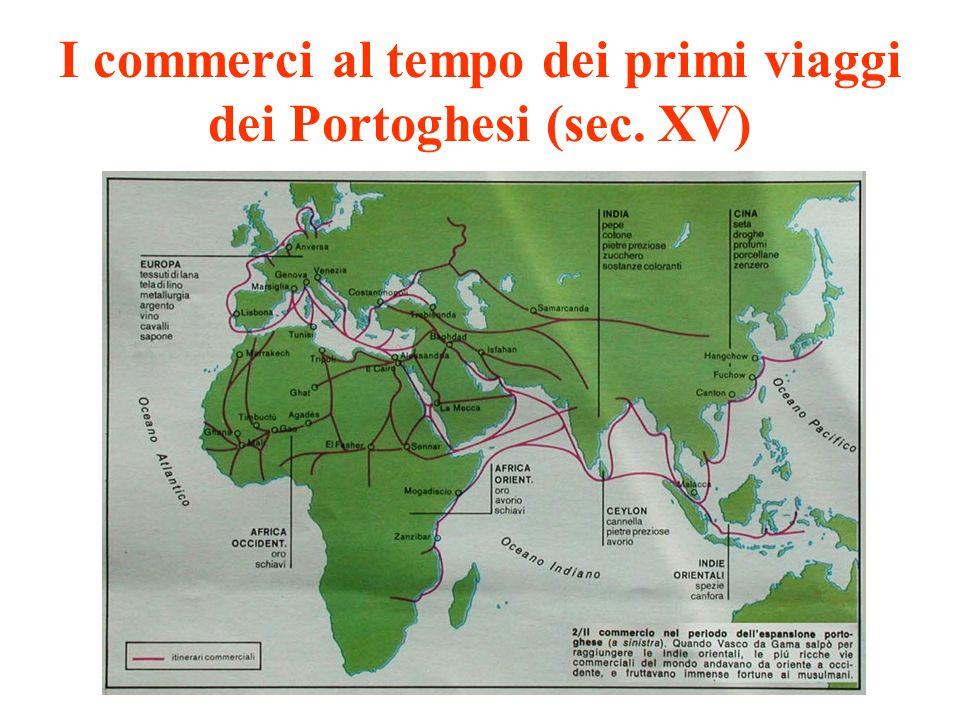 I commerci al tempo dei primi viaggi dei Portoghesi (sec. XV)