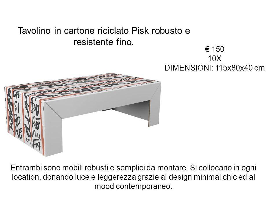 150 10X DIMENSIONI: 115x80x40 cm Entrambi sono mobili robusti e semplici da montare. Si collocano in ogni location, donando luce e leggerezza grazie a