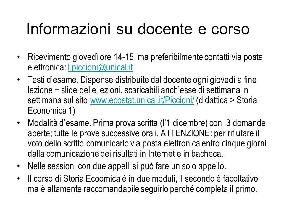 Informazioni su docente e corso Ricevimento giovedì ore 14-15, ma preferibilmente contatti via posta elettronica: l.piccioni@unical.itl.piccioni@unica