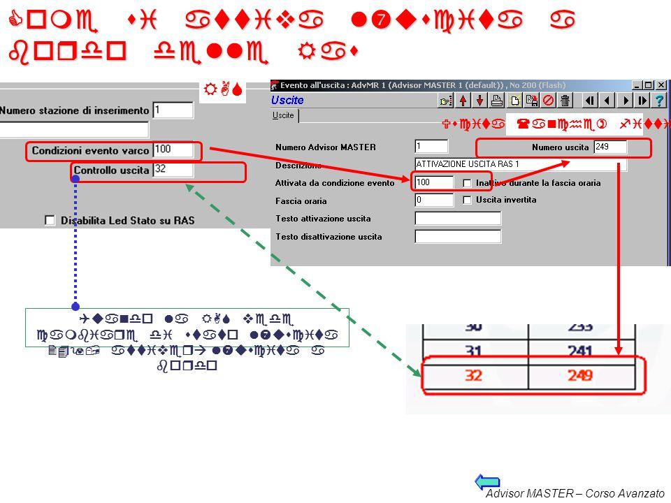 Advisor MASTER – Corso Avanzato Numerazione controllo uscita Control lo uscita Numero uscita Control lo uscita Numero uscita 1117129 2918137 31719145