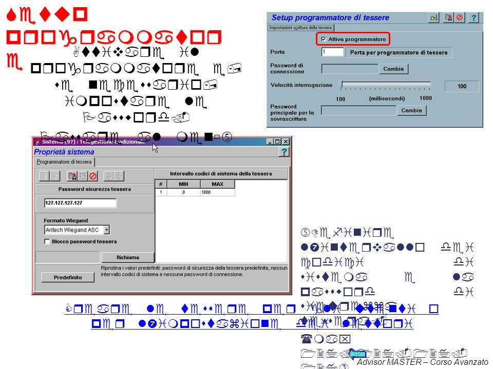 Advisor MASTER – Corso Avanzato Programmatore di tessere Specificare a quale porta COM viene collegato il programmator e di tessere ATS1621 Selezionar