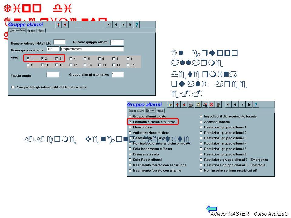 Advisor MASTER – Corso Avanzato Inserimento / disinserimento automatico Menù che permette la gestione del programmatore orario. La funzionalità si bas