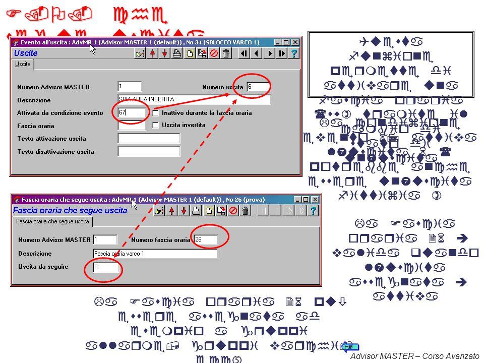 Advisor MASTER – Corso Avanzato Fasce orarie Software E possibile definire delle fasce orarie che divengono valide e si mantengono tali fino a quando