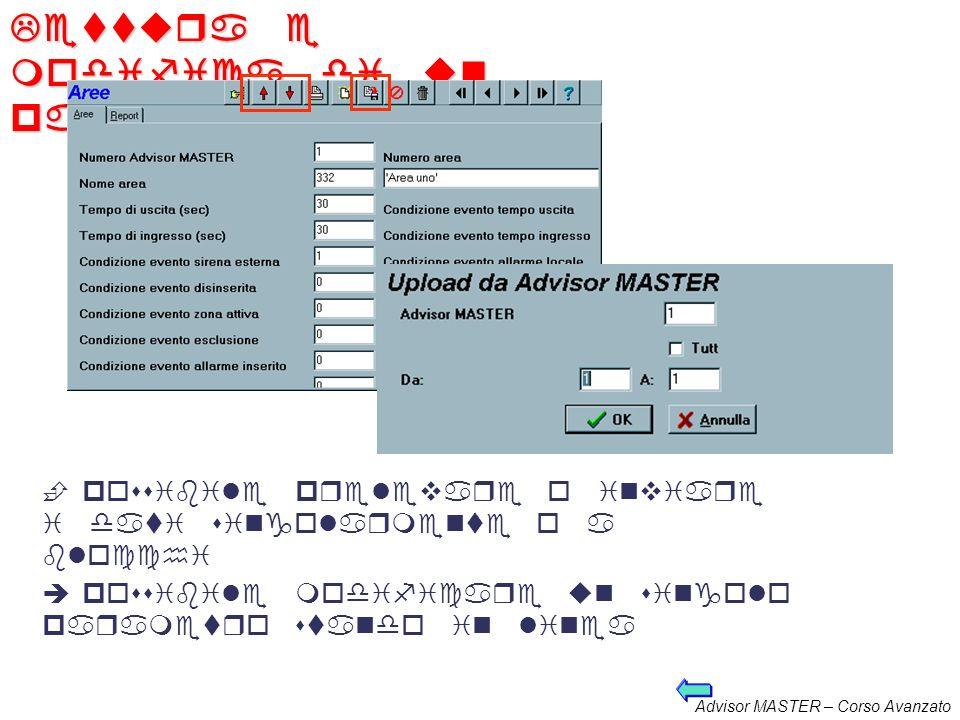 Advisor MASTER – Corso Avanzato Download dati alla centrale Quando la connessione è stabilita si possono inviare i dati alla centrale Il SW TITAN chie