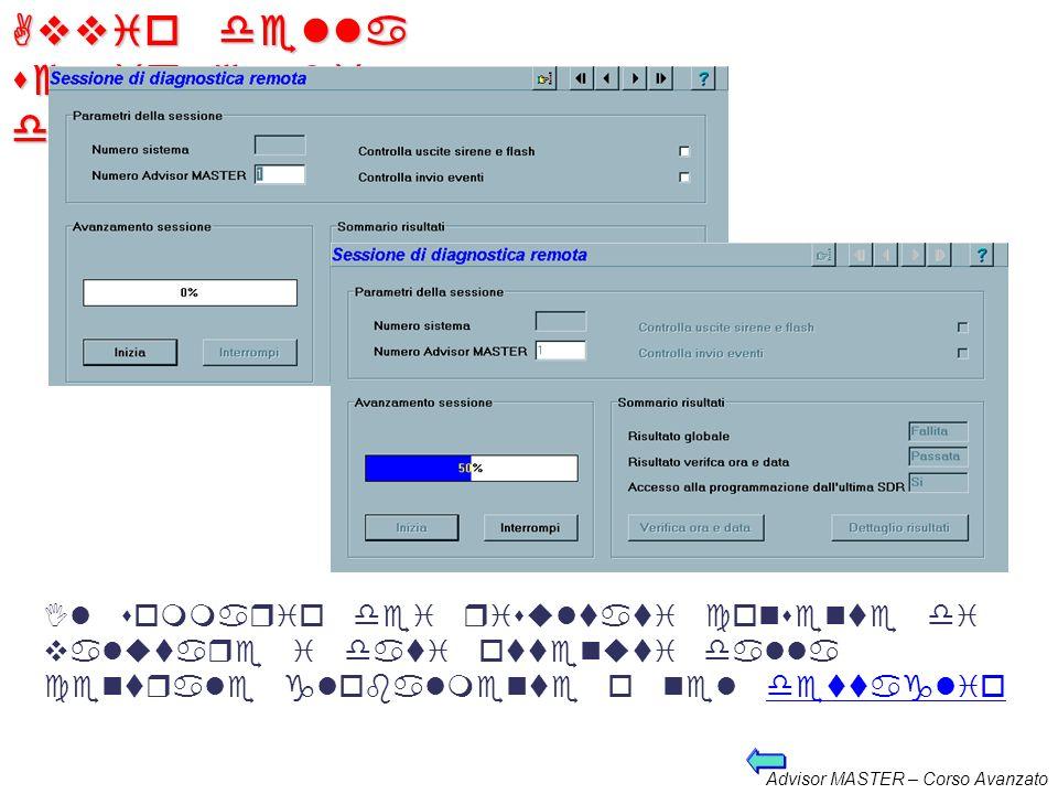 Advisor MASTER – Corso Avanzato Parametri diagnostica remota Impostare i parametri secondo le proprie esigenze di verifica Avviare la sessione