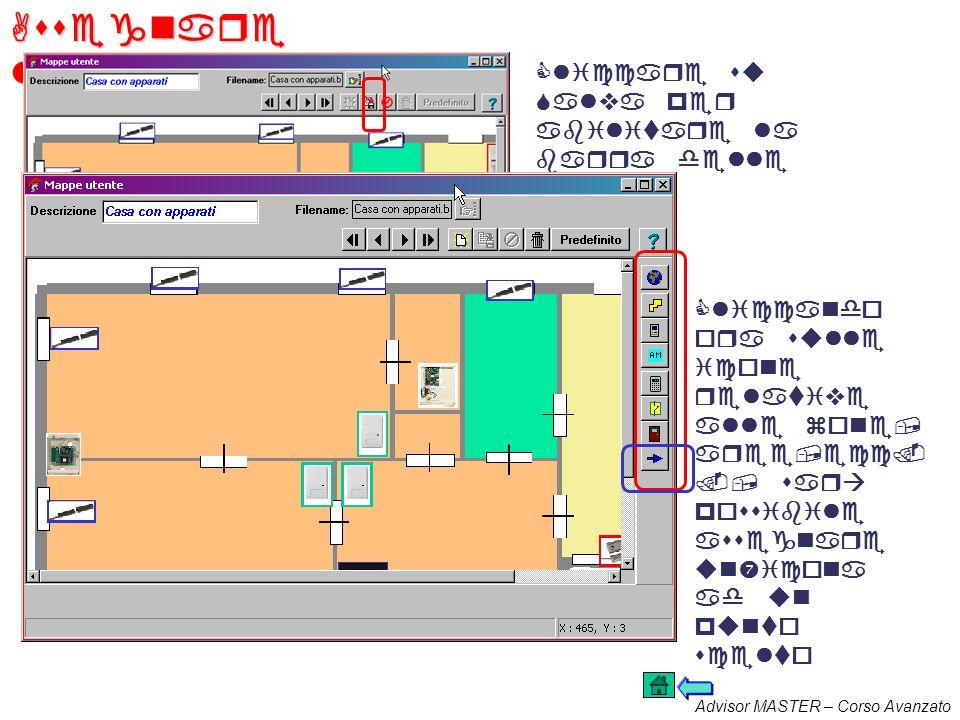 Advisor MASTER – Corso Avanzato Importazione di una mappa Selezionare Aggiungi-modifica mappe dal menù Gestione Cliccare su Nuovo e scegliere il file