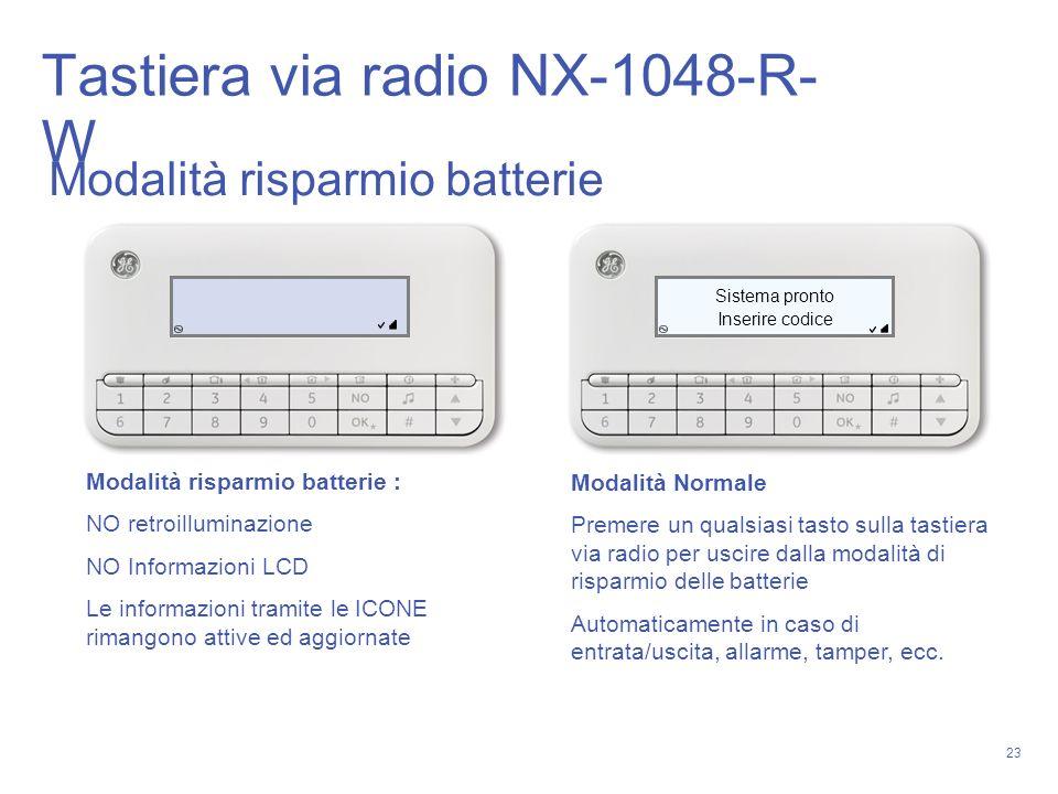 23 Inserire codice Sistema pronto Modalità risparmio batterie Modalità risparmio batterie : NO retroilluminazione NO Informazioni LCD Le informazioni