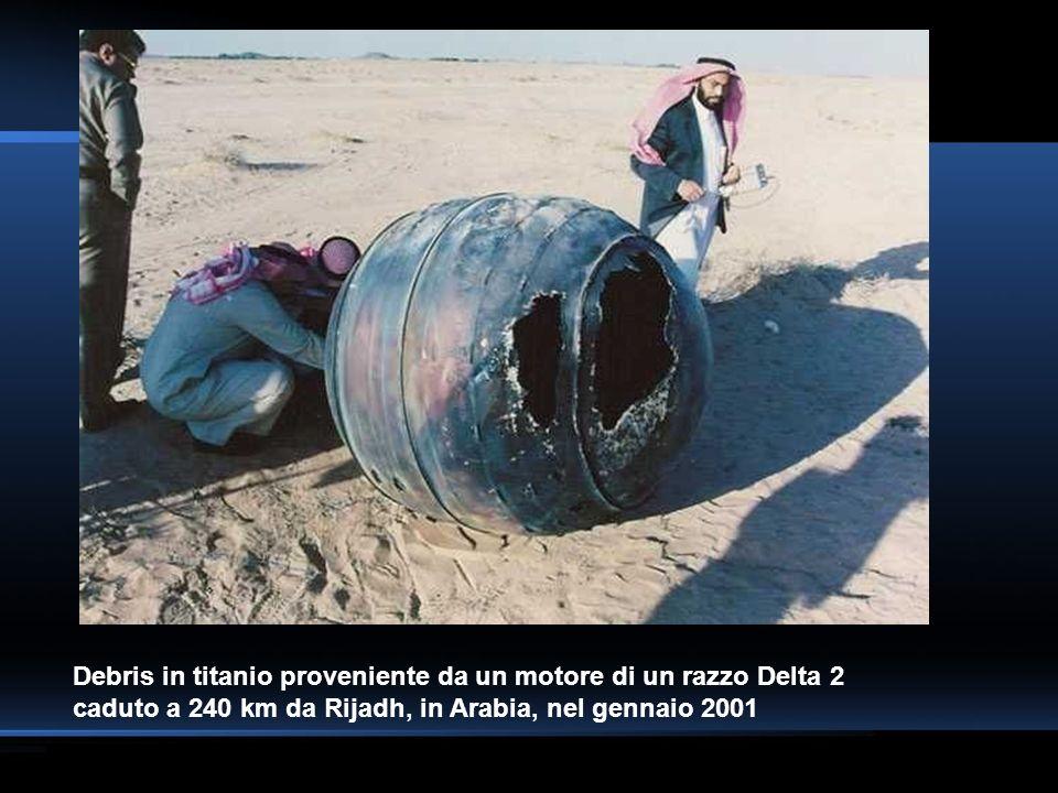 Debris in titanio proveniente da un motore di un razzo Delta 2 caduto a 240 km da Rijadh, in Arabia, nel gennaio 2001