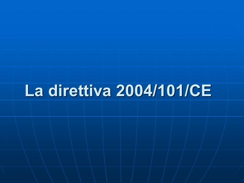 La direttiva 2004/101/CE
