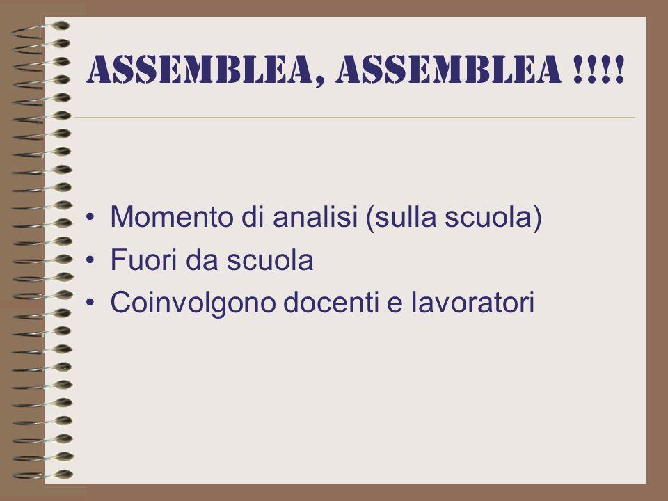 ASSEMBLEA, ASSEMBLEA !!!.