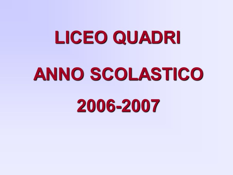 LICEO QUADRI ANNO SCOLASTICO 2006-2007