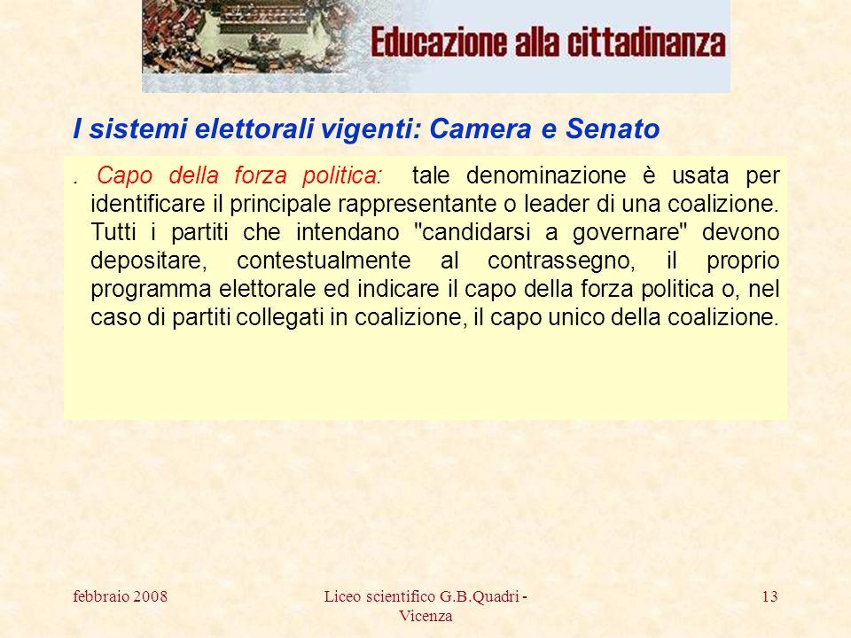 febbraio 2008Liceo scientifico G.B.Quadri - Vicenza 13.