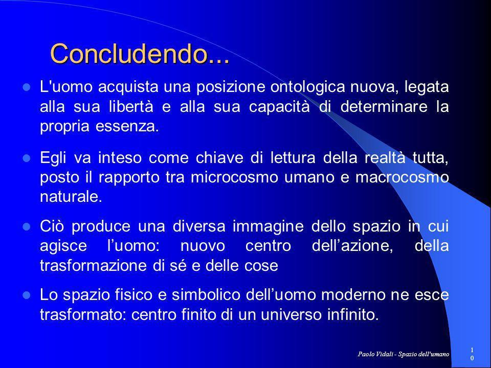 Paolo Vidali - Spazio dell umano10 Concludendo...Concludendo...