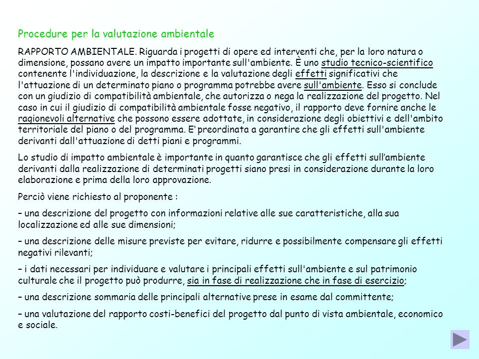 Procedure per la valutazione ambientale RAPPORTO AMBIENTALE. Riguarda i progetti di opere ed interventi che, per la loro natura o dimensione, possano