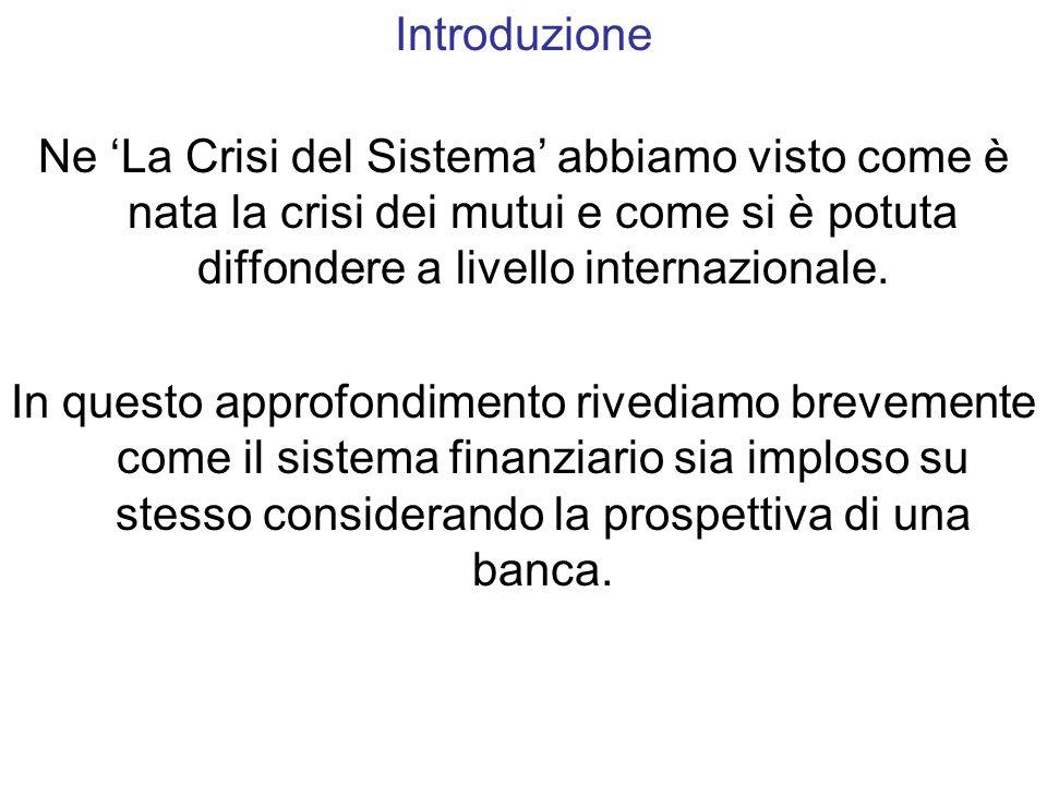 Ne La Crisi del Sistema abbiamo visto come è nata la crisi dei mutui e come si è potuta diffondere a livello internazionale.