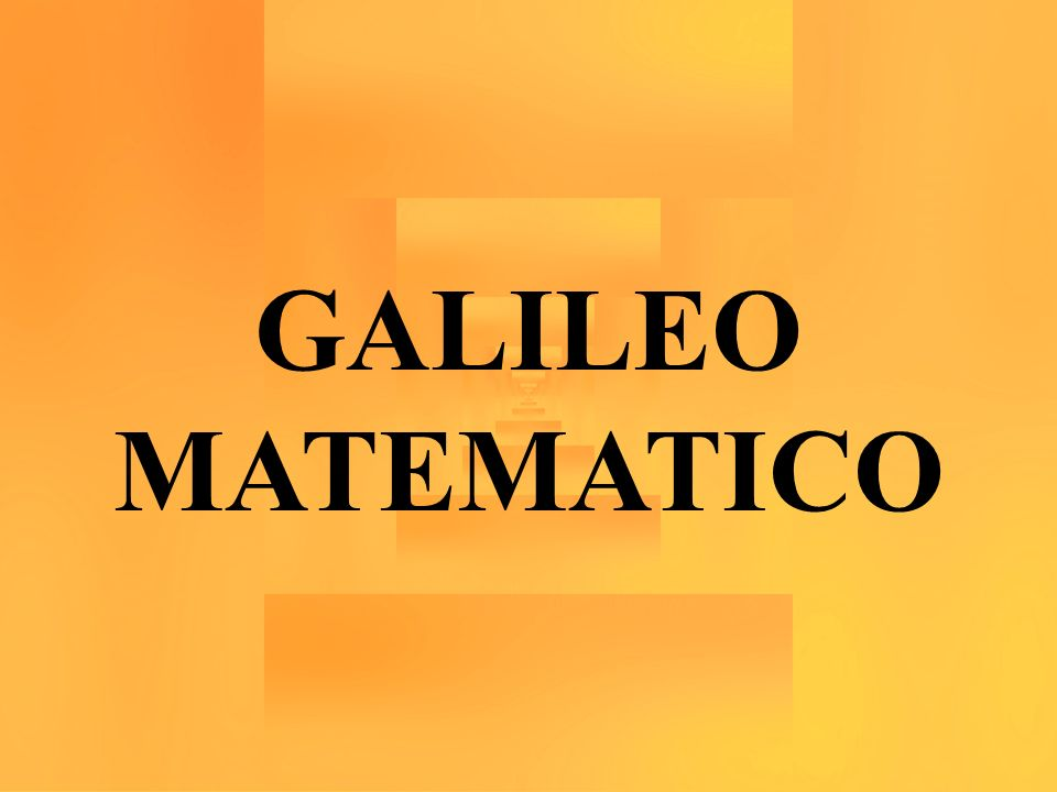 GALILEO MATEMATICO