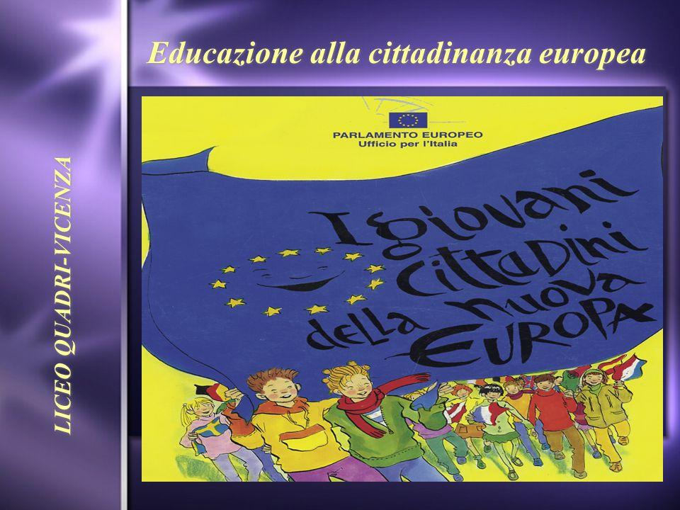 Educazione alla cittadinanza europea LICEO QUADRI-VICENZA