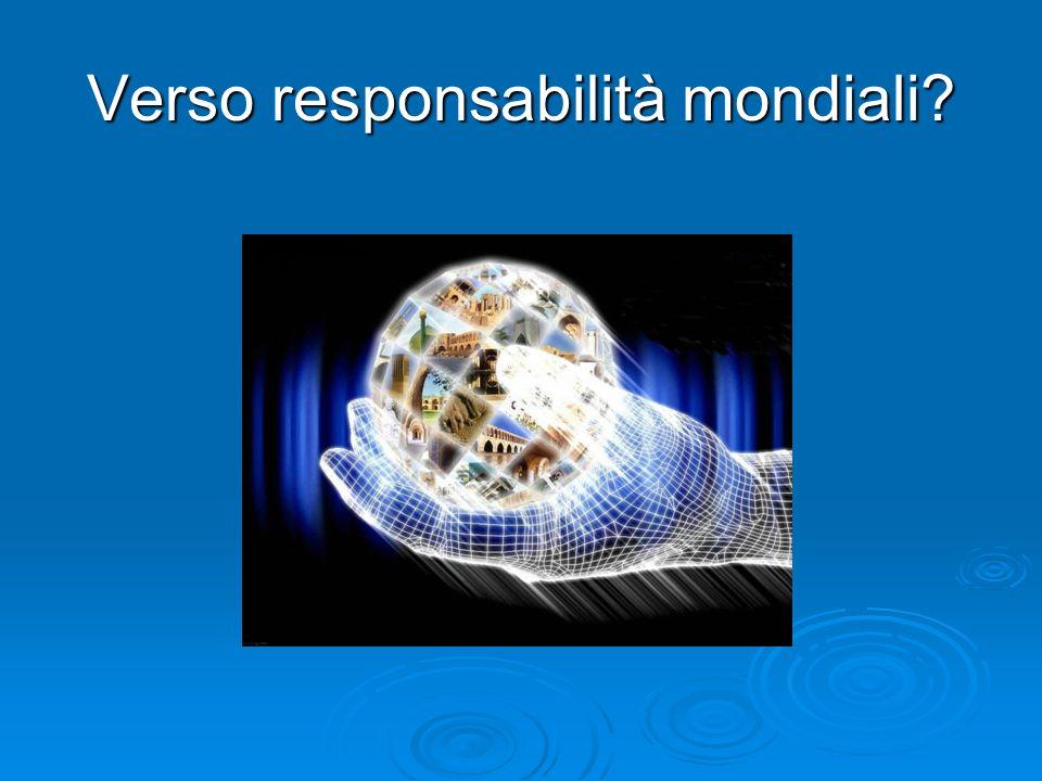 Verso responsabilità mondiali