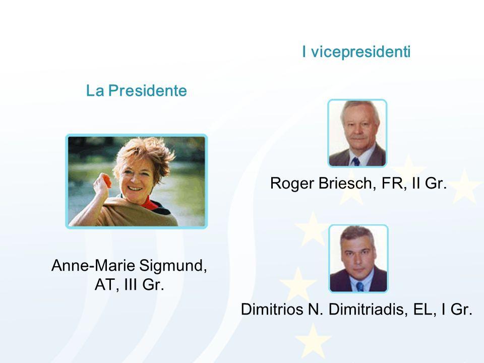 La Presidente I vicepresidenti Anne-Marie Sigmund, AT, III Gr.