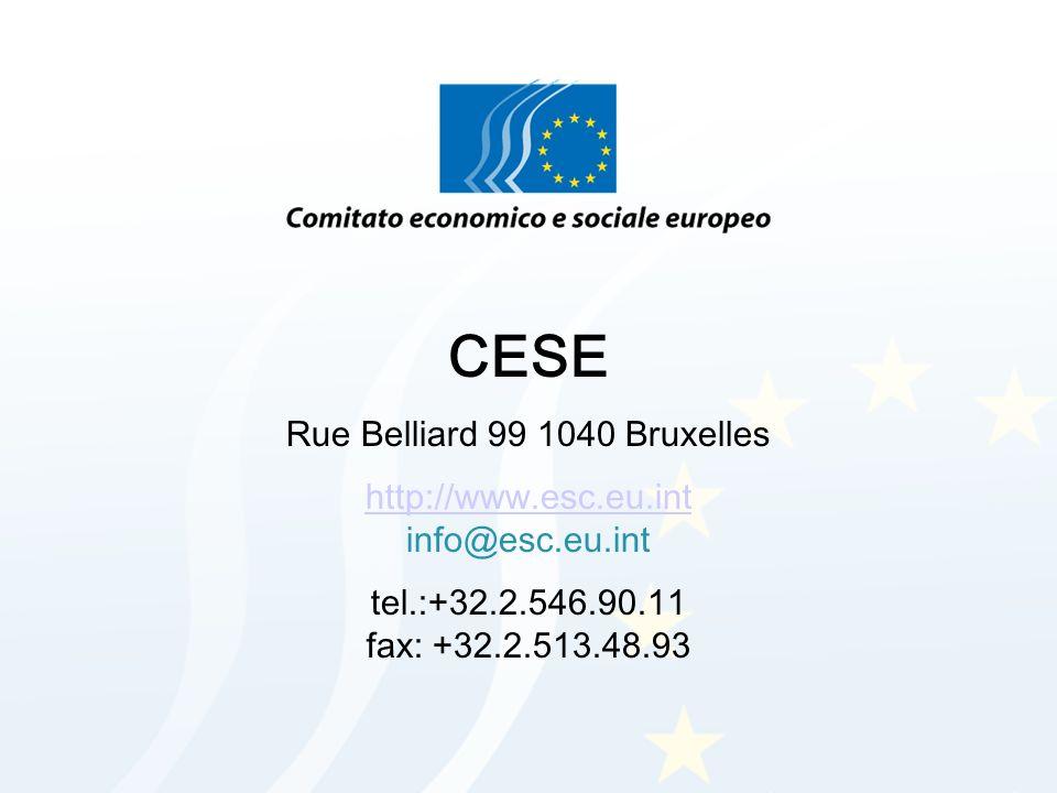 CESE Rue Belliard 99 1040 Bruxelles http://www.esc.eu.int http://www.esc.eu.int info@esc.eu.int tel.:+32.2.546.90.11 fax: +32.2.513.48.93