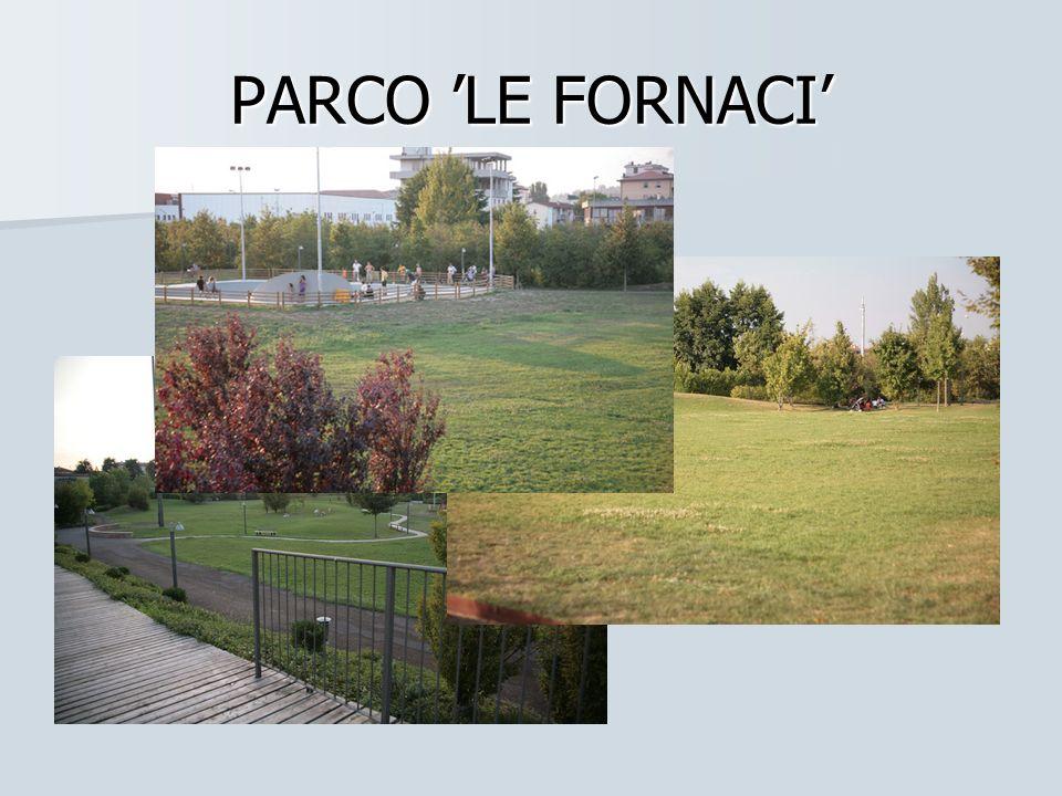 PARCO LE FORNACI