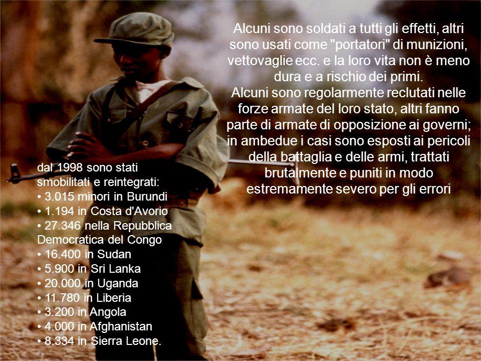 Alcuni sono soldati a tutti gli effetti, altri sono usati come portatori di munizioni, vettovaglie ecc.