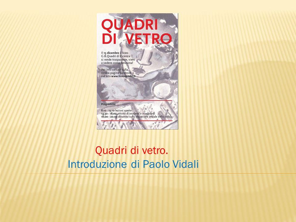 Quadri di vetro. Introduzione di Paolo Vidali