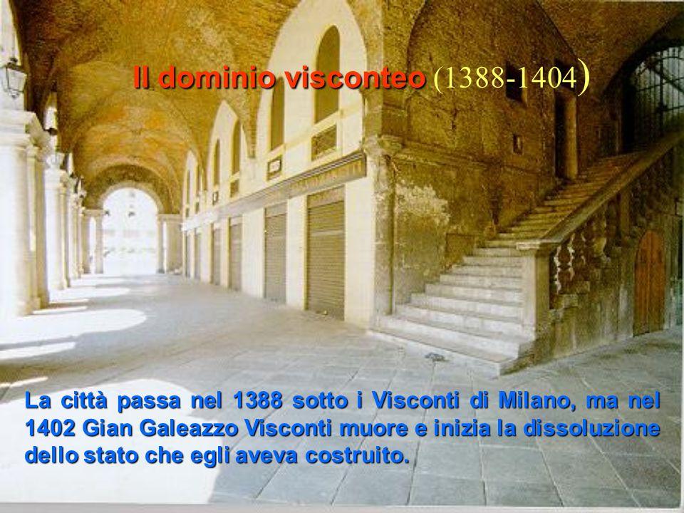 (1312-1387) Il dominio scaligero (1312-1387) Fra la metà del secolo XIV e i primi inizi del XV Vicenza finisce per essere sottoposta a Verona e poi a