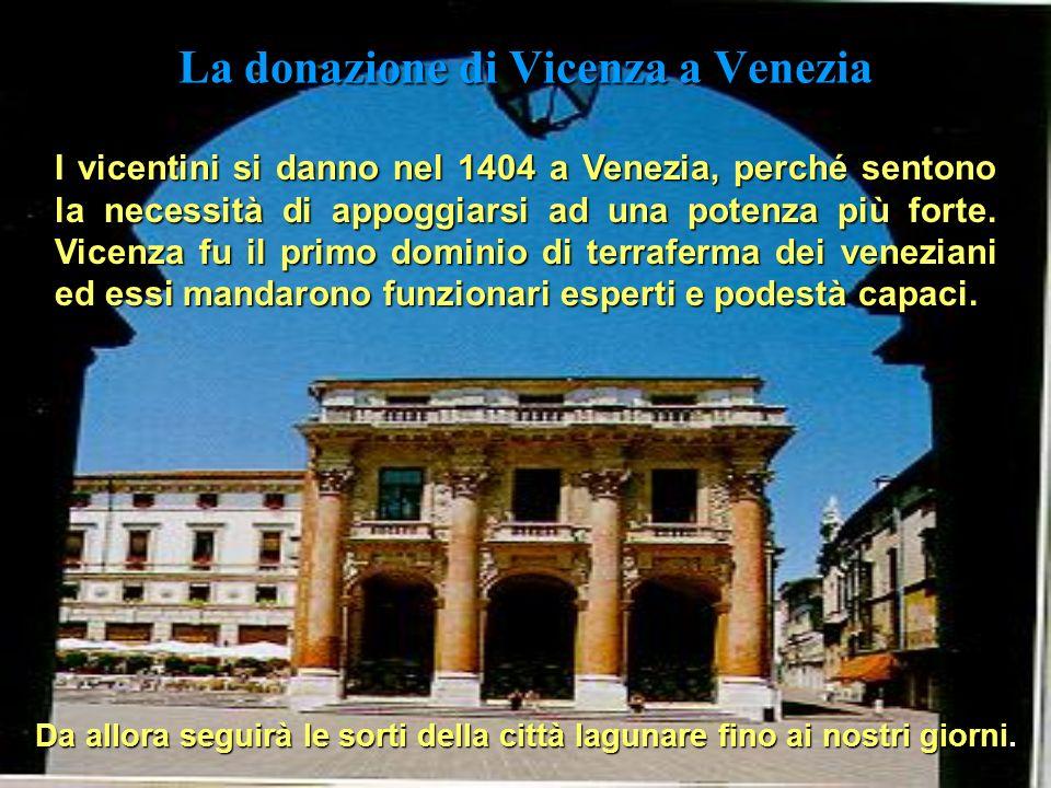 Il dominio visconteo Il dominio visconteo (1388-1404 ) La città passa nel 1388 sotto i Visconti di Milano, ma nel 1402 Gian Galeazzo Visconti muore e